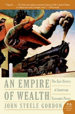 An Empire Of Wealth By Gordon, John Steele